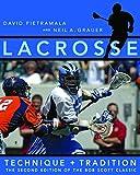 Lacrosse: Technique and Traditio...