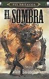 PAX BRITANNIA: EL SOMBRA by Ewing, Al (2007) Mass Market Paperback