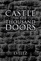 The Castle of the Thousand Doors