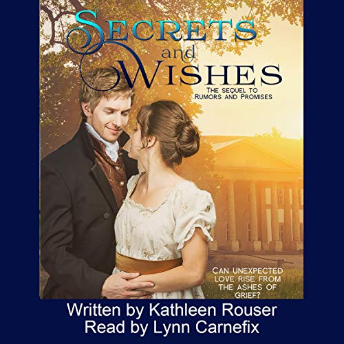 Secrets & Wishes                   By:                                                                                                                                 Kathleen Rouser                               Narrated by:                                                                                                                                 Lynn Carnefix                      Length: 11 hrs and 36 mins     2 ratings     Overall 4.0