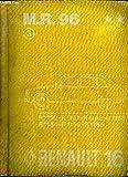 MANUEL DE REPARATION RENAULT 16 - M.R. 3e EDITION TOME 2 - SEPTEMBRE 1973 Sommaire : Généralités - Moteur - équipement électrique et allumage - embrayage - boite de vitesse - transmission automatique - train avant direction - etc...