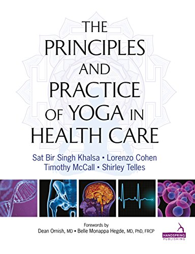 The Principles and Practice of Yoga in Health Care (English Edition)