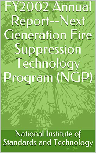 FY2002 Annual Report--Next Generation Fire Suppression Technology Program (NGP)