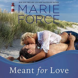 Meant for Love     Gansett Island Series, Book 10              Written by:                                                                                                                                 Marie Force                               Narrated by:                                                                                                                                 Holly Fielding                      Length: 11 hrs and 7 mins     1 rating     Overall 5.0