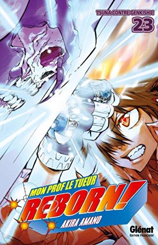 Reborn - Tome 23 : Tsuna contre Genkishi !