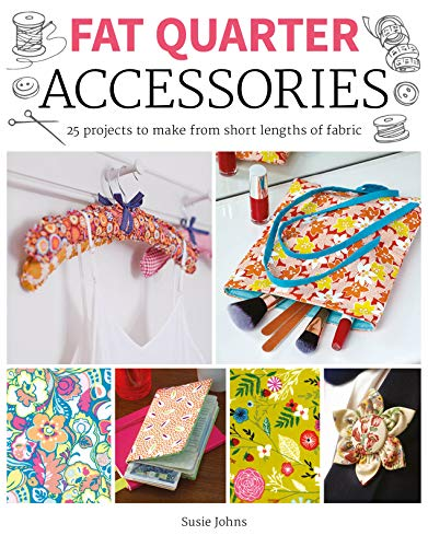 For Sale! Fat Quarter: Accessories: 25 projects to make from short lenths of fabric
