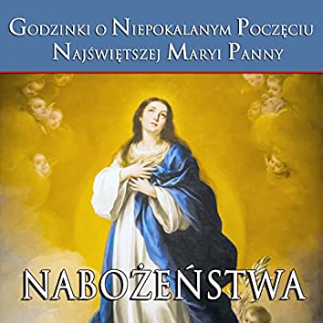 Godzinki o Niepokalanym Poczeciu Najswietszej Maryi Panny Nabozenstwa