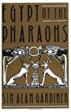 Egypt of the Pharaohs: An Introduction 3rd edition by Gardiner, Alan H. (1966) Taschenbuch