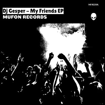 My Friends EP