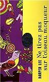 Ne tirez pas sur l'oiseau moqueur - Coffret Noël - Le Livre de Poche - 05/11/2008