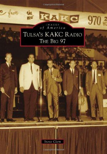 Tulsa's KAKC Radio: The Big 97 (Images of America)