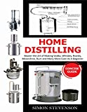 HOME DISTILLING CONCISE GUIDE: Master the Art of Making Vodka, Whiskey,Brandy, Moonshine Rum and Many More Even As A Beginner (English Edition)