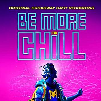 Be More Chill (Original Broadway Cast Recording)