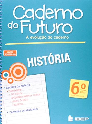 Caderno do Futuro - História - 6º ano