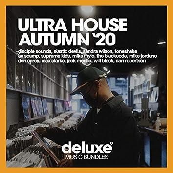 Ultra House (Autumn '20)