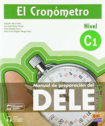 El Cronómetro [idioma español]: Manual de preparacion del DELE