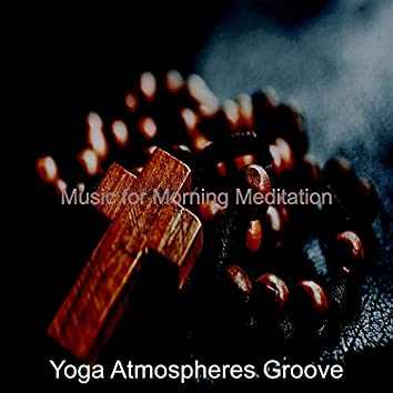 Music for Morning Meditation