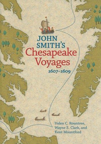 John Smith's Chesapeake Voyages, 1607-1609