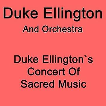 Duke Ellington's Concert of Sacred Music