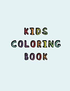Kids Coloring Book: Simple colouring book for children with Dysgraphia - A relaxing Cognitive, written expression and ment...
