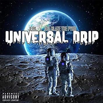 UNIVERSAL DRIP