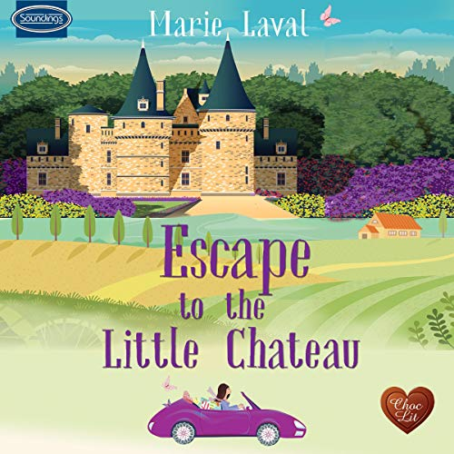 Escape to the Little Chateau cover art