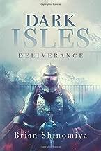 Dark Isles: Deliverance (Dark Isies) (Volume 1)
