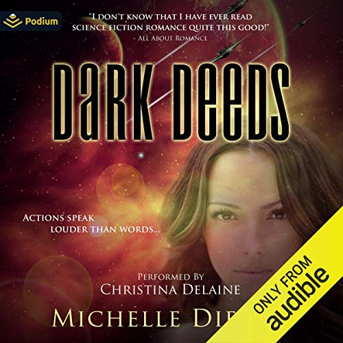 Dark Deeds Audiobook By Michelle Diener cover art