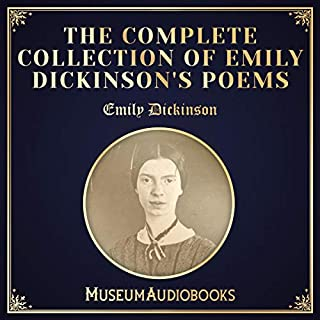 The Complete Collection of Emily Dickinson's Poems                   De :                                                                                                                                 Emily Dickinson                               Lu par :                                                                                                                                 Elaine Sepani                      Durée : 3 h et 28 min     Pas de notations     Global 0,0