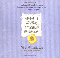 kim mcmillen when i loved myself enough loving yourself first