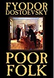 Poor Folk by Fyodor Mikhailovich Dostoevsky, Fiction