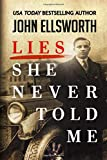 Lies She Never Told Me (Historical Fiction Series)