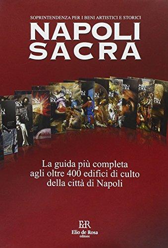 Napoli sacra. Guida alle chiese della città (15 itinerari)