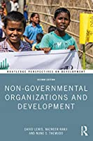 Non-Governmental Organizations and Development (Routledge Perspectives on Development)