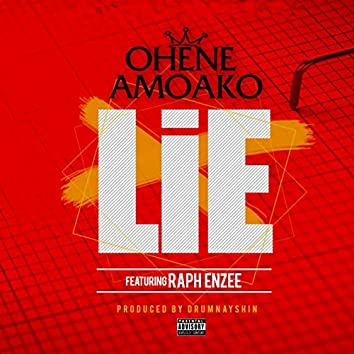 Lie (feat. Raph Enzee)