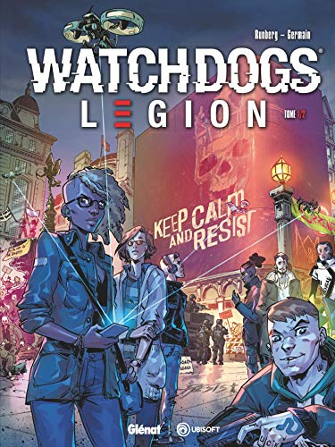 Watch Dogs Legion - Tome 01 : Underground Resistance (French Edition)