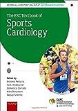Pelliccia, A: ESC Textbook of Sports Cardiology (European Society of Cardiology)