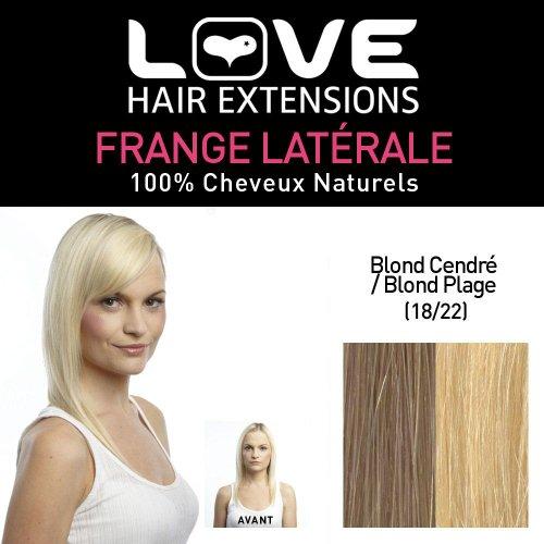 Love Hair Extensions - LHE/FRA1/QFC/CISF/18/22 - 100 % Cheveux Naturels - Frange Latérale - Couleur 18/22 - Blond Cendré / Blond Plage