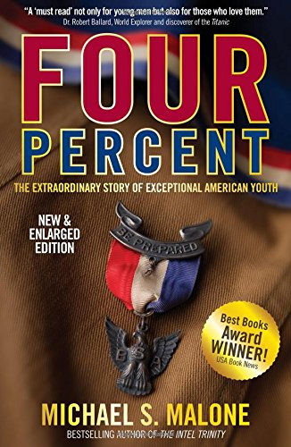 FOUR PERCENT: The Extraordinary Story of Exceptional American Youth (2nd Edition - NEW & ENLARGED)