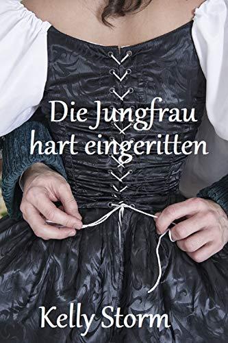 Die Jungfrau hart eingeritten: 7 heiße Erotik Storys