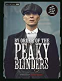 By Order of the Peaky Blinders: The Official Companion to the Hit TV Series - Matt Allen