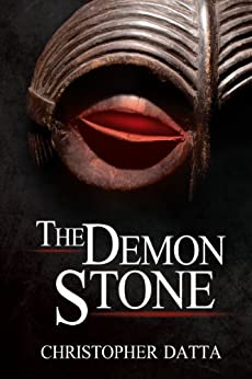 The Demon Stone by [Christopher Datta]