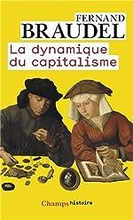 La dynamique du capitalisme de Fernand Braudel