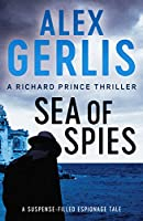 Sea of Spies (The Richard Prince Thrillers)
