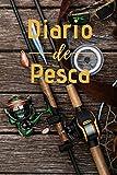 Diario de Pesca: Cuaderno de Pesca Formato A5 | 100 Paginas Para Apuntar Todos los Detalles | Fecha,...