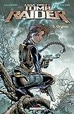 Tomb Raider, Tome 3 - Origines