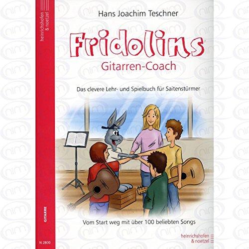 Fridolins Gitarren Coach - arrangiert für Gitarre [Noten/Sheetmusic] Komponist : TESCHNER HANS JOACHIM