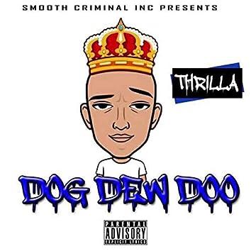 Dog Dew Doo