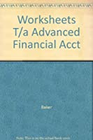 Accounting Worksheets To Accompany Advanced Financial Accounting 0070057273 Book Cover