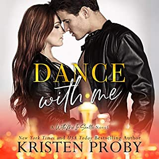 Dance with Me     With Me in Seattle, Book 12              Written by:                                                                                                                                 Kristen Proby                               Narrated by:                                                                                                                                 Kirsten Leigh,                                                                                        Lee Samuels                      Length: 6 hrs and 31 mins     1 rating     Overall 5.0